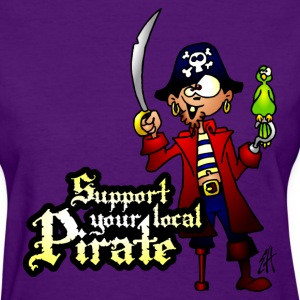 Support your local Pirate Women's T-Shirts - Women's T-Shirt
