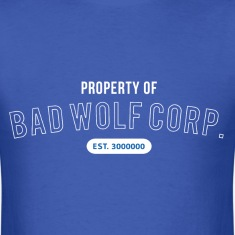 Property of Bad Wolf Corp - Doctor Who T-Shirts