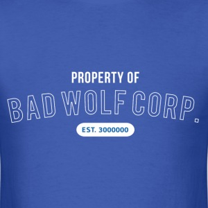 Property of Bad Wolf Corp - Doctor Who T-Shirts - Men's T-Shirt