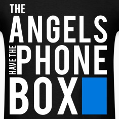 The Angels Have The Phone Box - Doctor Who T-Shirt