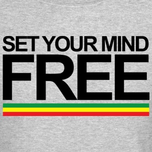 Set Your Mind Free Bob Marley Reggae Rasta - Crewneck Sweatshirt