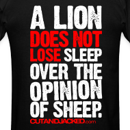 Design ~ A lion does not lose sleep | Mens Tee (wht pr) back print