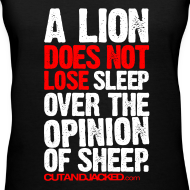Design ~ A lion does not lose sleep | Womens tee