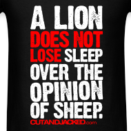 Design ~ A lion does not lose sleep | Mens Tee (wht pr)