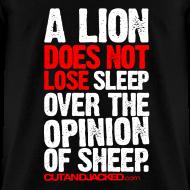 Design ~ A lion does not lose sleep | Mens Tee (wht pr)