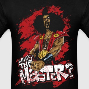 Who's The Master? T-Shirts - Men's T-Shirt