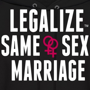 LEGALIZE SAME SEX MARRIAGE Hoodies - Men's Hoodie