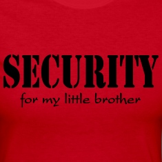 Security for my little brother Long Sleeve Shirts