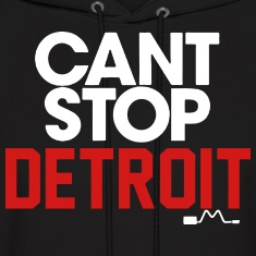 Can't Stop Detroit Hoodies