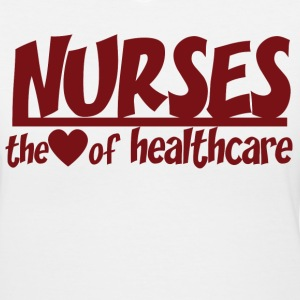 Nurse Shirt - Nurses are the heart of healthcare - Women's V-Neck T-Shirt