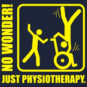 No Wonder! Just Physiotherapy. Women's T-Shirts - Women's T-Shirt