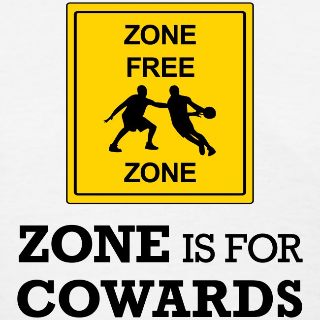 Zone Is For Cowards (Women's)