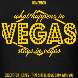 Remember What Happens In Vegas... - Men's T-Shirt