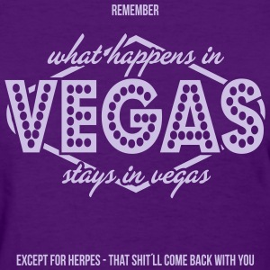 Remember What Happens In Vegas... - Women's T-Shirt