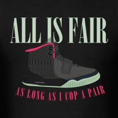 All is Fair Yeezy Design T-Shirts