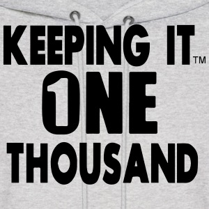 KEEPING IT ONE THOUSAND Hoodies - Men's Hoodie