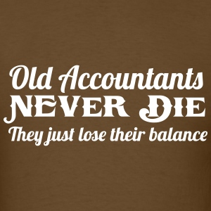Old Accountants Never Die T-Shirts - Men's T-Shirt