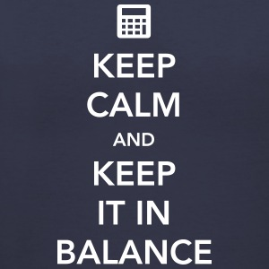 Keep Calm and Keep it in Balance Women's T-Shirts - Women's V-Neck T-Shirt
