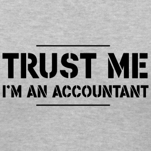 Trust Me, I'm an Accountant Women's T-Shirts - Women's V-Neck T-Shirt