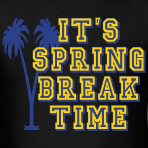 its_spring_break_time T-Shirts - Men's T-Shirt