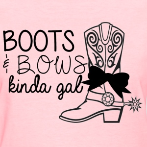 Boots & Bows Kinda Gal - Women's T-Shirt