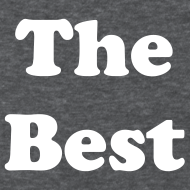 Design ~ The Best T-Shirt