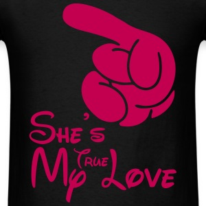 She's my true love T-Shirts - Men's T-Shirt