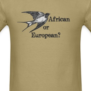 African or European? - Men's T-Shirt