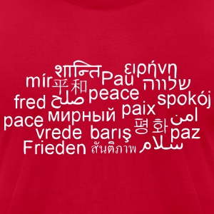 PEACE - WORLDWIDE - INTERNATIONAL LANGUAGES - PAIX - Men's T-Shirt by American Apparel
