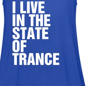 I Live In The State Of Trance (Classic) Tanks - Women's Flowy Tank Top by Bella