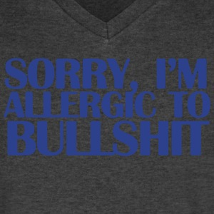 SORRY, I'M ALLERGIC TO BULLSHIT T-Shirts - Men's V-Neck T-Shirt by Canvas