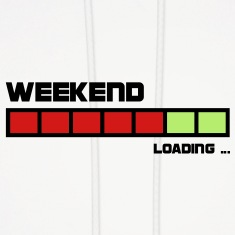 Weekend Loading | create your own funshirt Hoodies