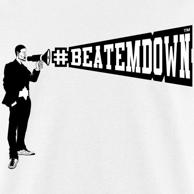 #BEATEMDOWN Megaphone (Men's)