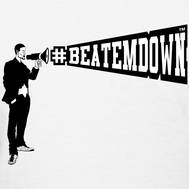 #BEATEMDOWN Megaphone (Women's)