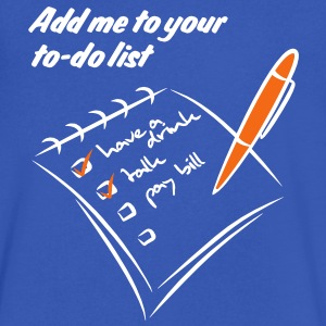 Add me to your to-do list | funshirt online print T-Shirts - Men's V-Neck T-Shirt by Canvas