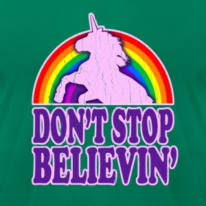 Don't Stop Believin' in Unicorns - Men's T-Shirt by American Apparel