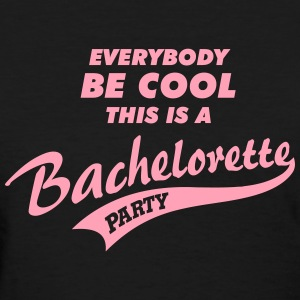 Bachelorette - Women's T-Shirt