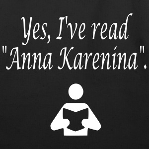 Yes, I've read Anna Karenina. Bags  - Eco-Friendly Cotton Tote