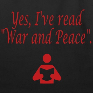 Yes, I've read War and Peace. Bags  - Eco-Friendly Cotton Tote