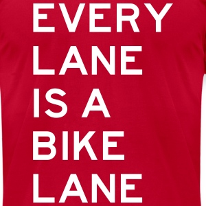 Every Lane is a Bike Lane T-Shirts - Men's T-Shirt by American Apparel