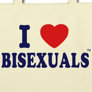 I LOVE BISEXUALS Bags  - Eco-Friendly Cotton Tote