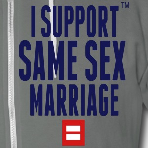 I SUPPORT SAME SEX MARRIAGE Zip Hoodies/Jackets - Unisex Fleece Zip Hoodie by American Apparel
