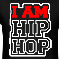 Design ~ I Am Hip Hop
