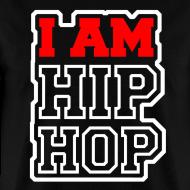 Design ~ I Am Hip Hop