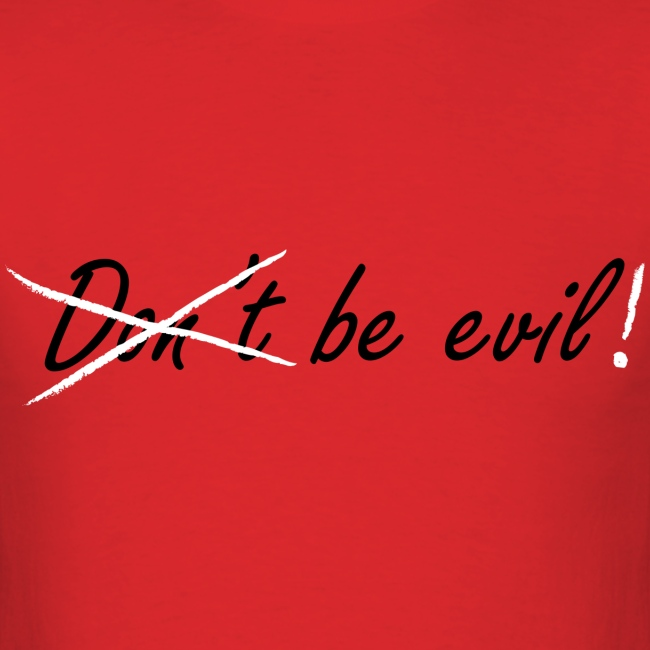 Be Evil! (Red)