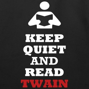 Keep Quiet and Read Twain Bags  - Eco-Friendly Cotton Tote