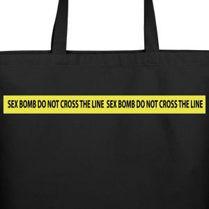 sex bomb do not cross the line Bags  - Eco-Friendly Cotton Tote
