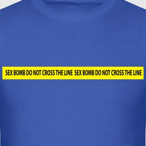 sex bomb do not cross the line T-Shirts - Men's T-Shirt