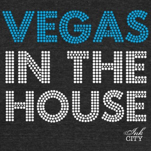 Unisex: Vegas in the house vintage fit T - Unisex Tri-Blend T-Shirt by American Apparel