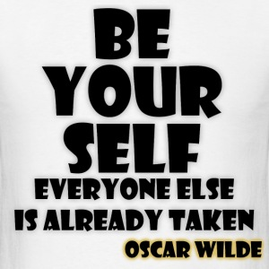 Quote - Be Yourself T-Shirts - Men's T-Shirt